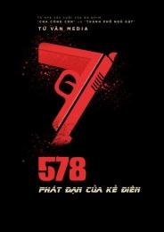 578 PHÁT ĐẠN CỦA KẺ ĐIÊN